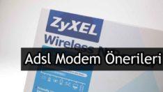 ADSL modem alacam ne önerirsiniz