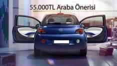 55.000 TL Bütçeyle Araba Tavsiye
