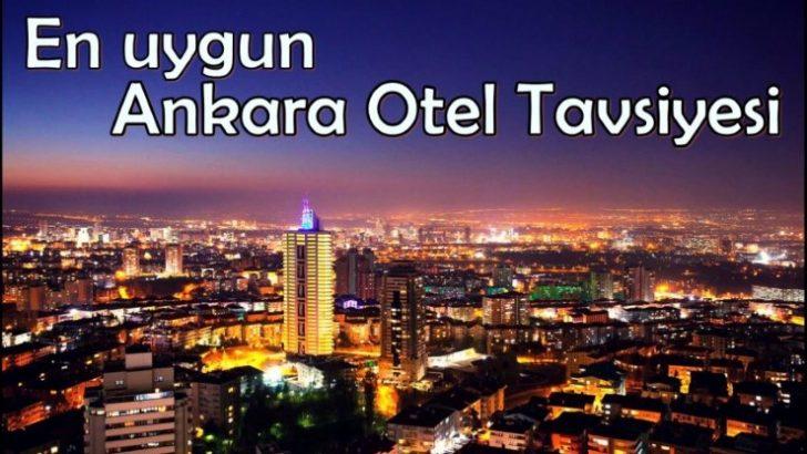 Uygun Otel Tavsiye Ankara