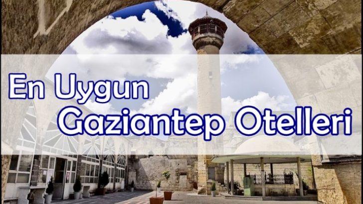 Uygun Otel Tavsiye Gaziantep