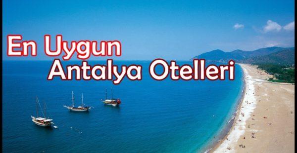 Uygun Otel Tavsiye Antalya