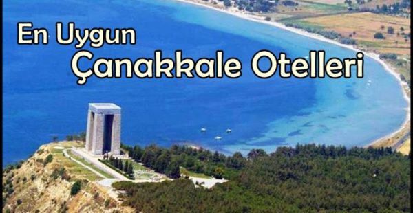 Uygun Otel Tavsiye Çanakkale