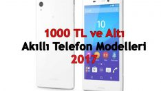 1000 TL Altı Telefonlar 2017