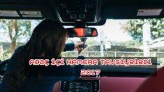 Araç içi Kamera Tavsiye